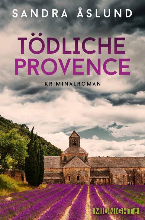Sandra Åslund: Tödliche Provence