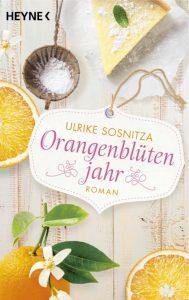 """Roman """"Orangenblütenjahr"""""""