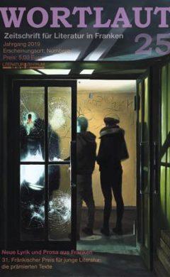 Wortlaut 25 - Zeitschrift für Literatur in Franken